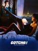 Gotcha [Cast]
