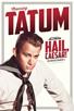 Tatum, Channing [Hail Caesar]