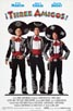 Three Amigos [Cast]